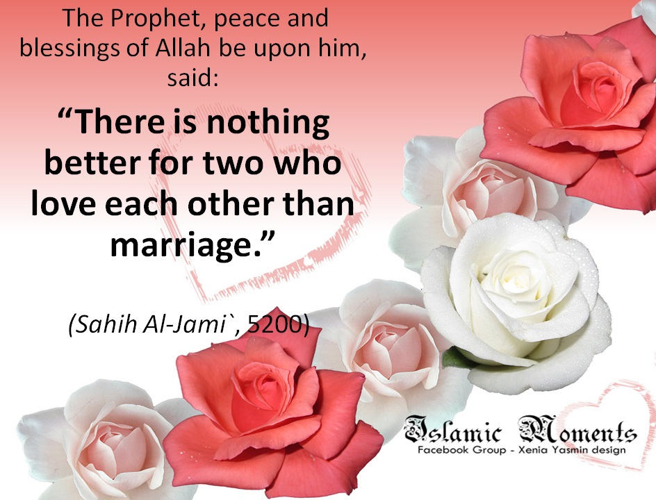 On the fourth day from the wedding, the bride and groom visit the bride's family. Quotes About Muslim Marriage 27 Quotes