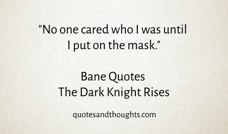 Bane Quotes, The Dark Knight Rises