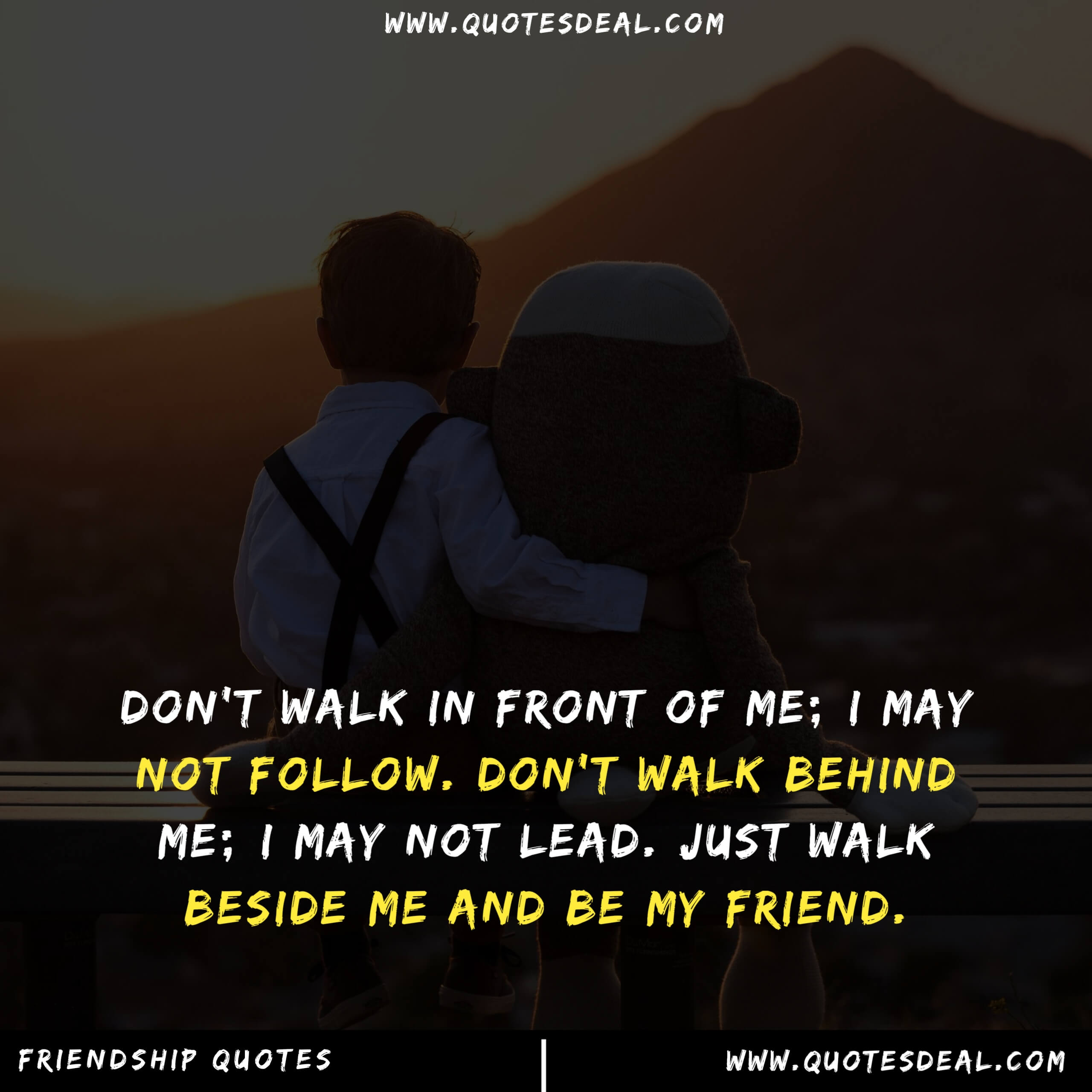 walk in front of me