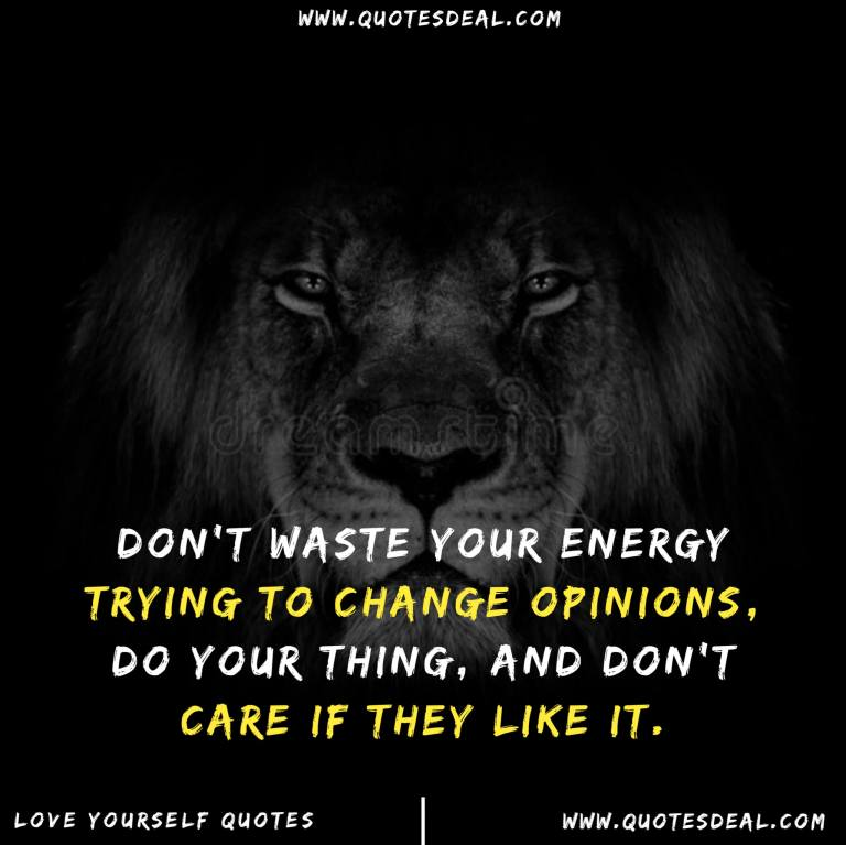 Do not waste your energy