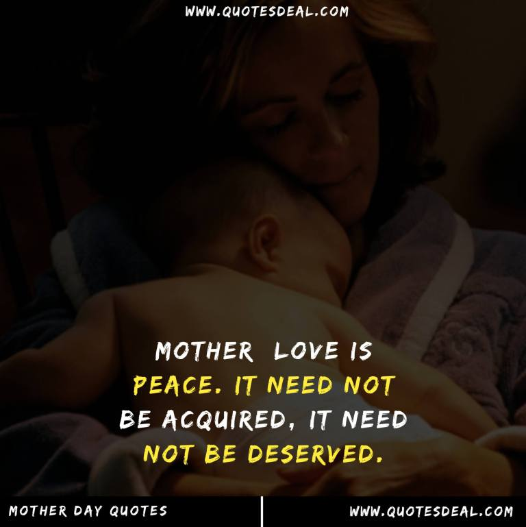 Mother love is peace