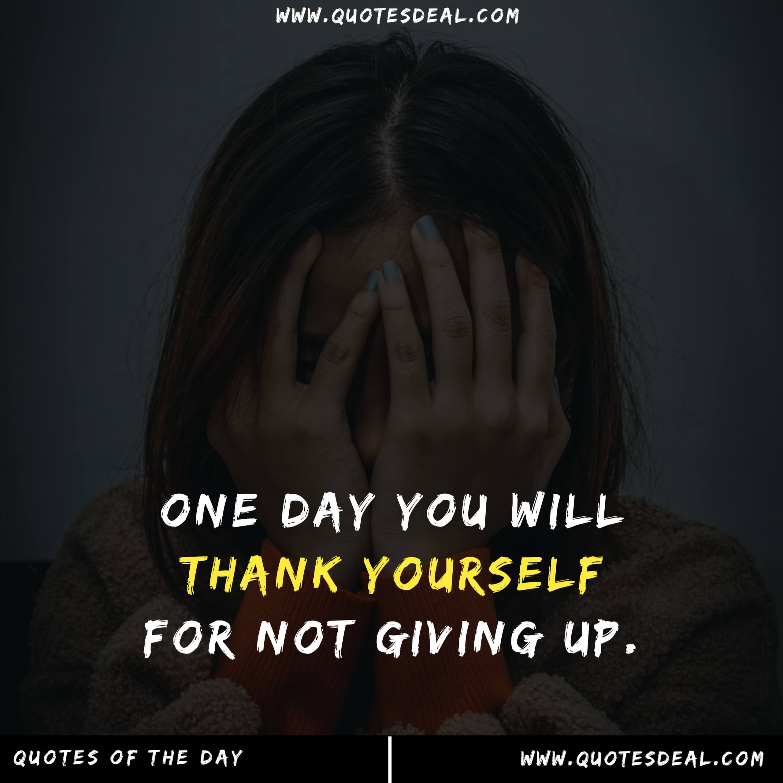 One day you will thank yourself