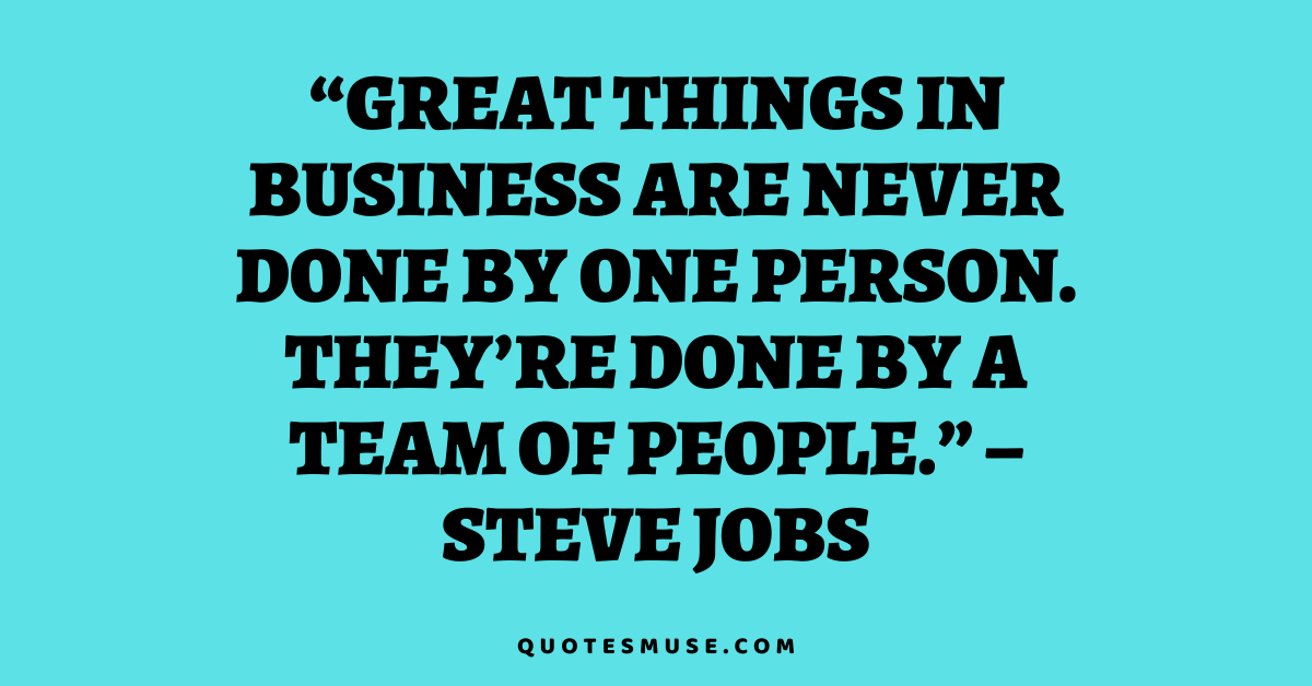100 Quotes about Teamwork and Respect for Motivation