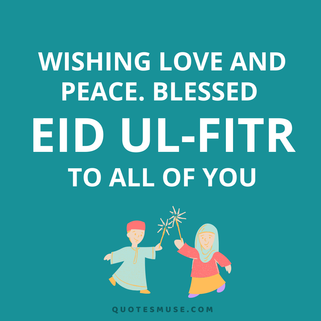 25 Happy Eid Al Fitr Wishes, Quotes, Messages, Status, SMS