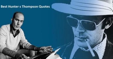5 Best Hunter s Thompson Quotes