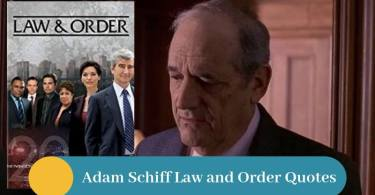 Top 7 Adam Schiff Law and Order Quotes
