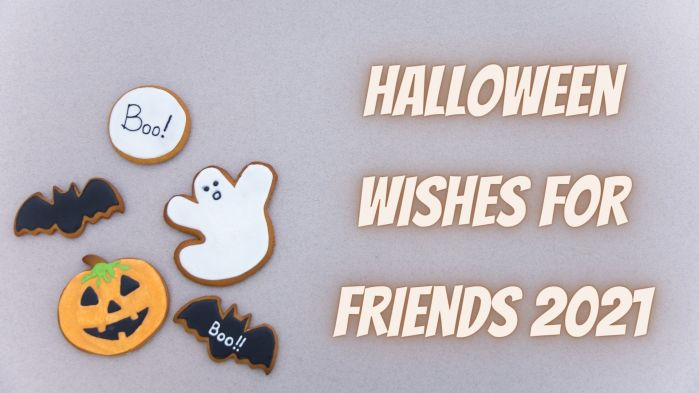 Halloween Wishes For Friends 2021