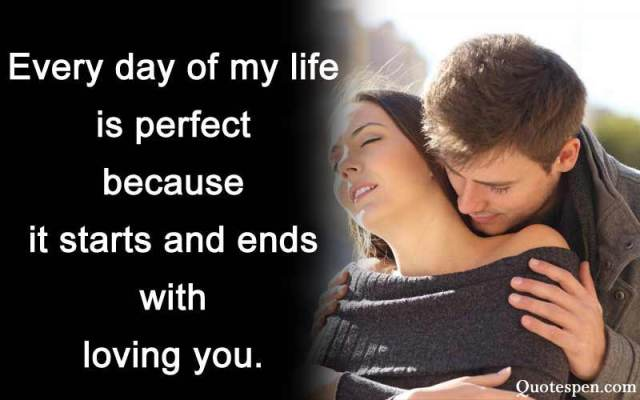 every day of my life is perfect