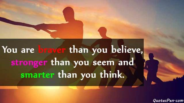 you-are-braver-motivation-quotes