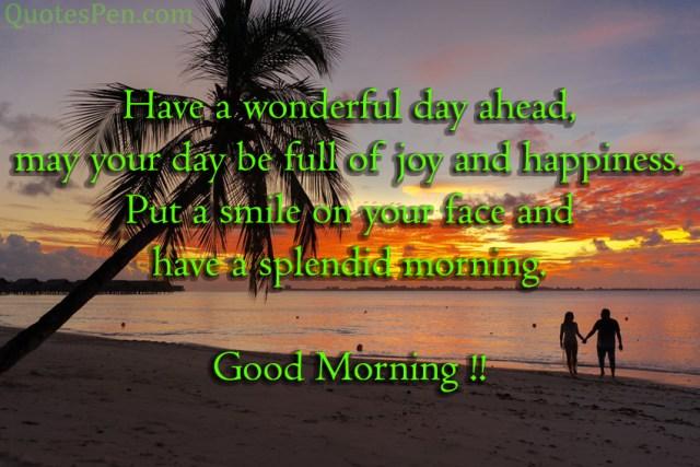 have-a-wonderful-day-ahead
