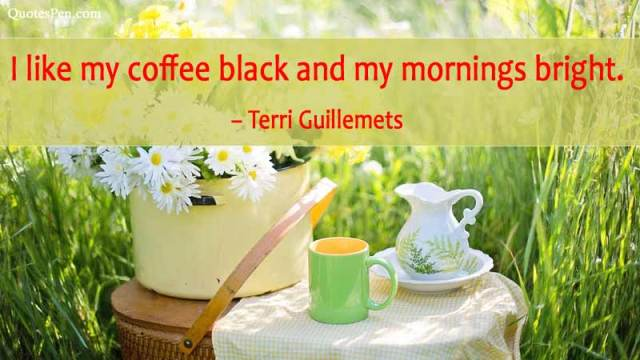 i like my coffee-good-morning-quote