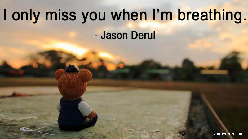 I Miss You Quotes for Her, Him - Cute Missing Someone