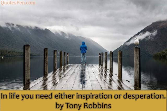 inspiration-or-desperation-tony-robbins-quote