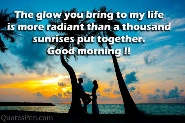 the-glow-you-bring-quote