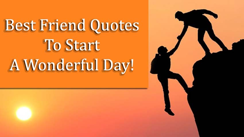 best-friend-quotes-wonderful-day