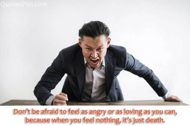 dont-afraid-angry-quote