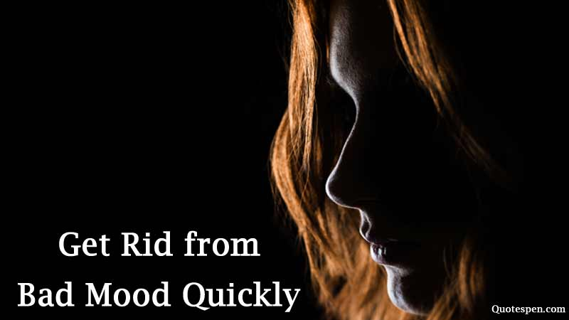 how-to-get-rid-of-bad-mood