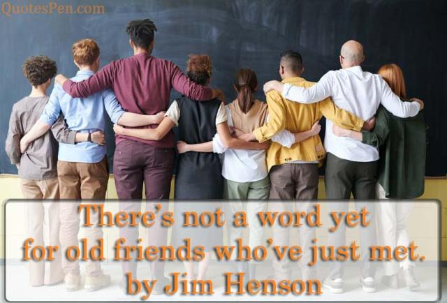 old-friends-quote