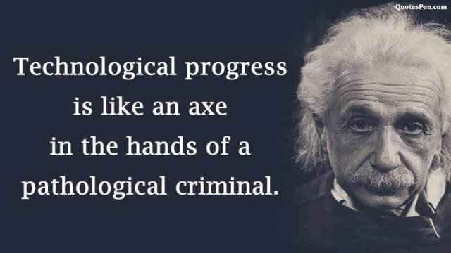 technological quote by einstein
