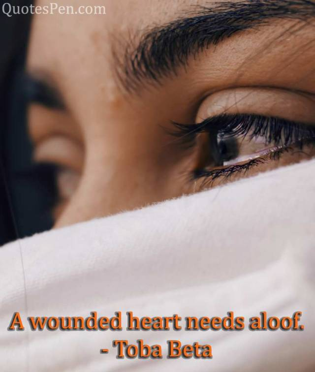 a-wounded-broken heart quote