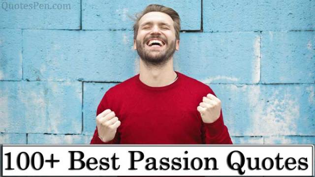 best-passion-quotes