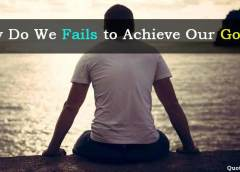 Why Do We Fail to Achieve Our Goals?