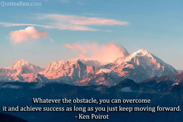 whatever-obstacle-keep moving forward-quote