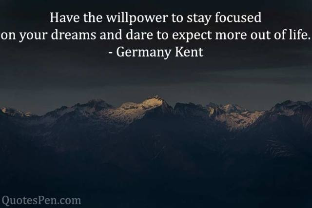 willpower-dream-keep moving forward-quote