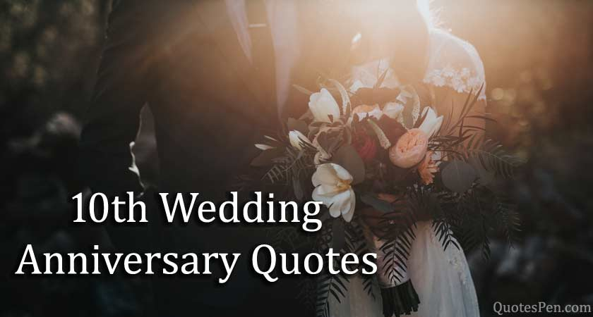10th-wedding-anniversary-quotes