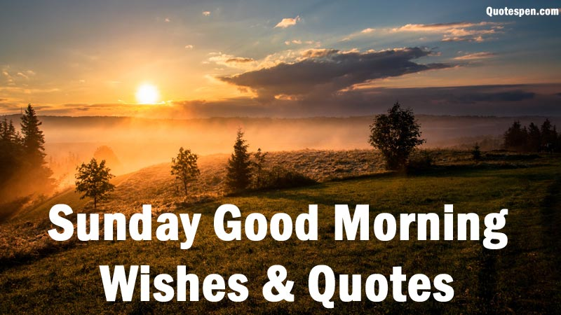 sunday-good-moring-wishes-quotes