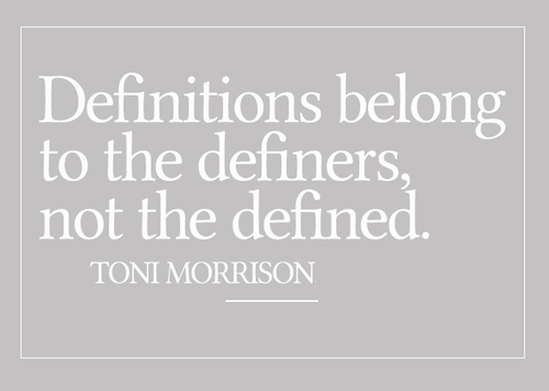 Definitions belong to the definers, not the defined
