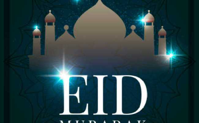 Eid Mubarak 2020 Quotes Happy Eid Ul Fitr Quotes With Images