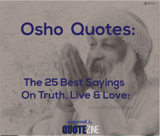 25 Best Quotes On Love With Images: Osho Quotes: The 25 Best Sayings On Truth, Life & Love
