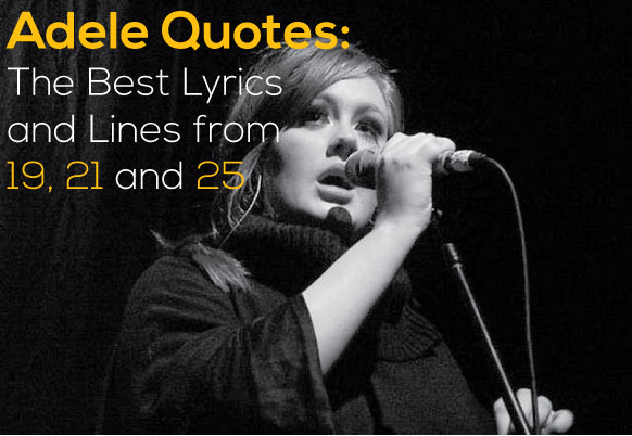 Dwayne Johnson Quotes Wallpaper Adele Quotes The Best Lyrics And Lines From 19 21 And 25