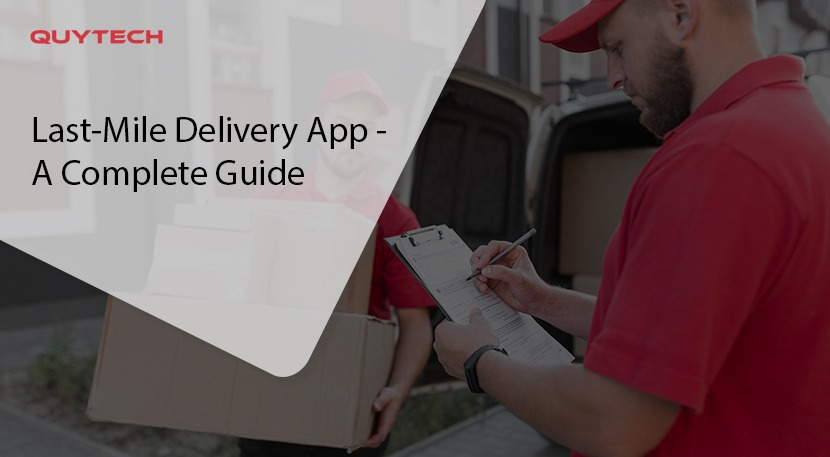 last mile delivery app