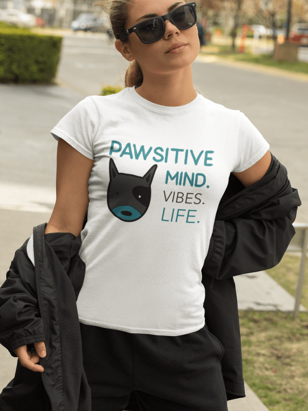 Pawsitive Mind tee for every dog lady