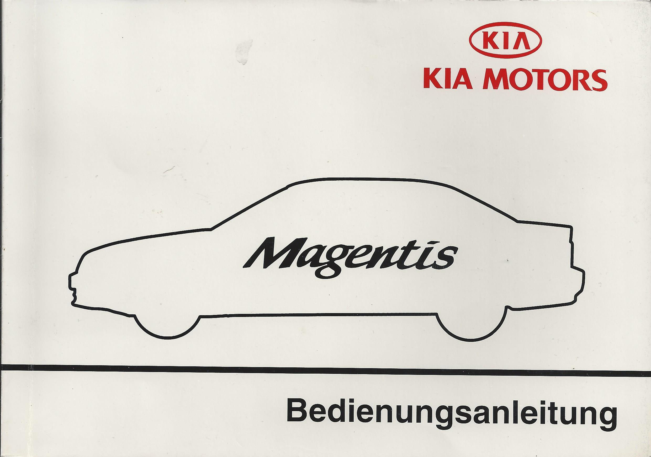 KIA MAGENTIS Betriebsanleitung 2001 Bedienungsanleitung