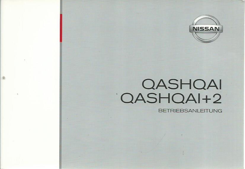 NISSAN QASHQAI / QASHQAI +2 Betriebsanleitung 2011 J10