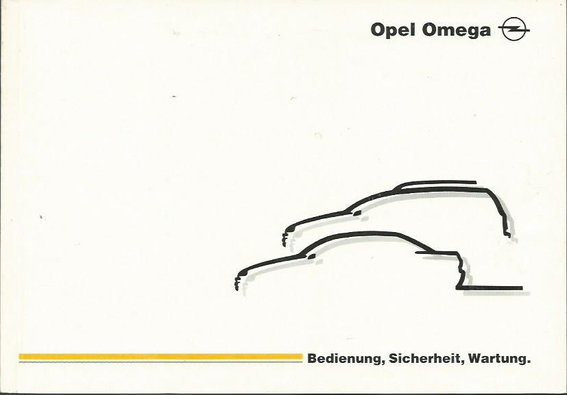OPEL OMEGA B1 Betriebsanleitung 1999 Bedienungsanleitung