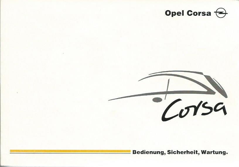 OPEL CORSA C Betriebsanleitung 2001 Bedienungsanleitung