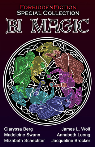Bi Magic: Best Bisexual Fantasy Anthology