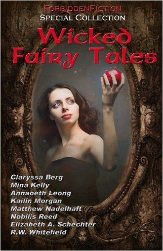 Wicked Fairy Tales: An anthology of bedtime stories for adults!