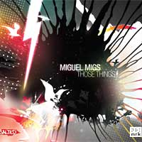 Miguel Migs