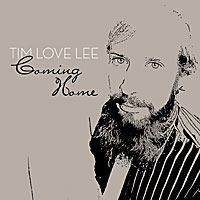 V/A - Coming Home: Tim Love Lee