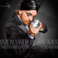 Sven Vath In The Mix: The Sound of The Eight Season