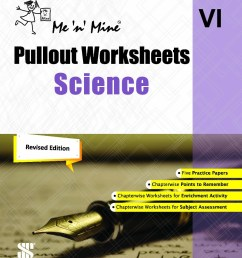New Saraswati Me n Mine Science Pullout Worksheets for Class 6 [ 1280 x 985 Pixel ]