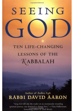 Seeing God by Rabbi David Aaron