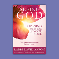 Seeing God: Opening the Eyes of Your Soul