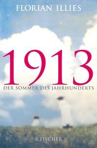 Florian Illies 1913-der Sommer des Jahrhunderts-Hardcover