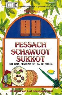 Cover Ganz Pessach Schawuot Sukkot